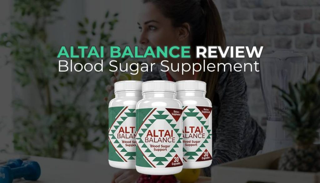 Altai Balance Review: Blood Sugar Supplement Hoax or Miracle Fix?